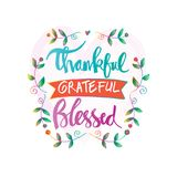 Thankful grateful blessed lettering. Motivational vector illustration