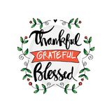 Thankful grateful blessed lettering. Motivational Royalty Free Stock Photos