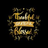 Thankful grateful blessed lettering. Motivational Royalty Free Stock Photo