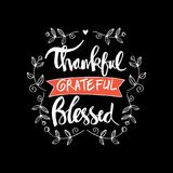 Thankful grateful blessed lettering. Motivational Stock Image
