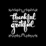 Thankful and grateful. Hand drawn lettering with decorative elements Stock Photography