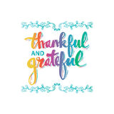 Thankful and grateful. Hand drawn lettering with decorative elements Royalty Free Stock Photos