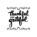 Thankful and grateful. Hand drawn lettering with decorative elements Stock Photos