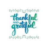 Thankful and grateful. Hand drawn lettering with decorative elements Royalty Free Stock Image