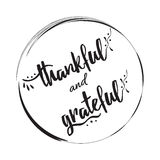 Thankful grateful vector hand drawn sign into black circle frame Royalty Free Stock Photo