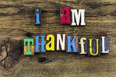 Thankful giving back thank you. Thankful message helping give thank you thanks feelings appreciation religious religion grateful gratitude for today thanksgiving stock photos