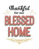 Thankful for our Blessed Home. Vintage Typography Poster with red and gold design ornaments and accents vector illustration