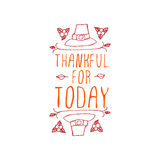 Thankful for today - typographic element Stock Image