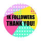 Thanks card for followers and friends at social media and network. Thank you 1k folowers. EPS 10 vector illustration