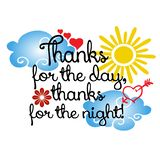 Thanks for the day, thanks for the night. Vector phrase, text. B. Lack doodle letters. Words. Decorative quote lettering with colorful flowers, sun, clouds, love stock illustration