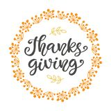 Thanks Giving. Thanksgiving Day lettering. For greeting cards, invitations, posters, banners, tags, party or sale flyers, dinner menu. Hand drawn vector Royalty Free Stock Photography