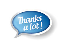 Thanks a lot message bubble illustration Stock Images