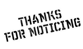 Thanks For Noticing rubber stamp Royalty Free Stock Images