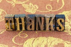 Thanks thank you letterpress. Give thanks thank you appreciation grateful gratitude letterpress type wooden letters message Stock Image