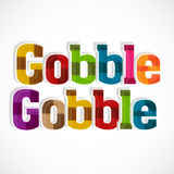Thanksgiving Day celebration with gobble text. Royalty Free Stock Photos