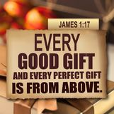 Thanksgiving James 1:17. Every good gift and every perfect gift is from above Stock Photos