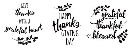 Thanksgiving set phrases Grateful thankful blessed text floral black autumn branch black. Thanksgiving set phrases Vector lettering text grateful thankful royalty free illustration