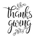 Thanksgiving typography. Thanks giving- Hand painted lettering with floral elements perfect for Thanksgiving Day. Thanksgiving design for cards, prints and so Royalty Free Stock Photos