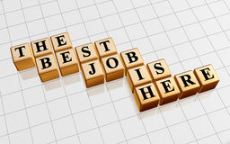 The Best Job Is Here In Gold Royalty Free Stock Photography