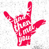 And then i met you on Rock Hand Devil Horn. Art Illustration, Vector Sign Royalty Free Stock Images