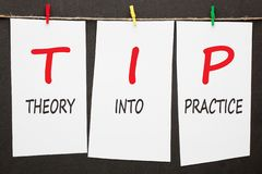 Theory Into Practice TIP stock photos