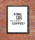 Is there life before coffee written in picture frame Stock Photos