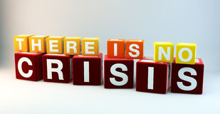 There is no crisis Stock Photo