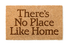 There Is No Place Like Home Welcome Mat On White. There Is No Place Like Home Welcome Mat Isolated On A White Background Stock Photography