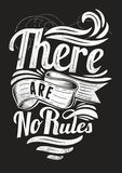 There are no rules Royalty Free Stock Photo
