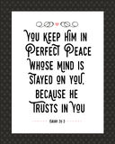 You Keep Him in Perfect Peace Whose Mind is Stayed on You Royalty Free Stock Photography