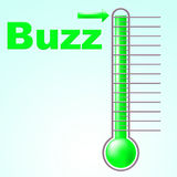 Thermometer Buzz Means Public Relations And Aware. Buzz Thermometer Indicating Temperature Visibility And Attention Stock Photos