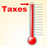 Thermometer Taxes Represents Duties Mercury And Taxpayer Royalty Free Stock Images