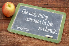 Only thing constant in life is change. The only thing constant in life is change - Heraclitus quote on a slate blackboard against red barn wood Stock Photography