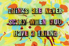 Things never scary friend friendship love help kind royalty free illustration