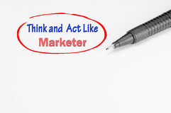 Think and Act Like Marketer - Business Concept Stock Photos