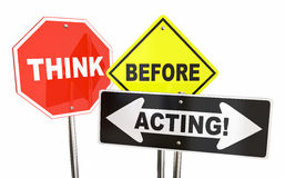 Think Before Acting Stop Warning Signs. 3d Illustration Stock Photo
