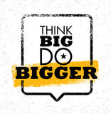 Think Big Do Bigger. Inspiring Creative Motivation Quote. Vector Typography Banner Design Concept With Speech Bubble Royalty Free Stock Photo