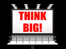 Think Big Sign Indicates Encouraging Large Goals Stock Photo