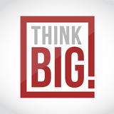 Think big square text sign concept illustration Royalty Free Stock Photo