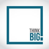 Think big text box concept illustration. Isolated over a white background Stock Images