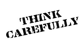 Think Carefully rubber stamp Stock Images