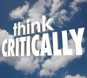 Think Critically 3d Words Cloudy Sky Understand Analyze Problem Royalty Free Stock Photography