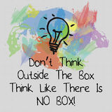 Think Different Concept. Do not think outside the box, think like there is no box note with light bulb Royalty Free Stock Photography