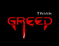 Think greed. Variation of the well known slogan think green. For greed thinkers, for any greedy ocassion Royalty Free Stock Photo