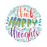 Think happy thought. Inspirational quote Royalty Free Stock Image