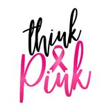 Think Pink Breast Cancer. Hand drawn Breast Cancer Awareness month lettering phrase. Brush ink vector quote for banners, greeting card, poster design vector illustration