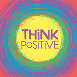 Think Positive card. Think Positive! Hand lettering quote on a rainbow vector background stock illustration