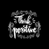 Think Positive. Hand lettering calligraphy Royalty Free Stock Photography