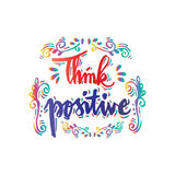 Think Positive. Hand lettering calligraphy Stock Photo