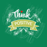 Think Positive. Hand lettering calligraphy Stock Image